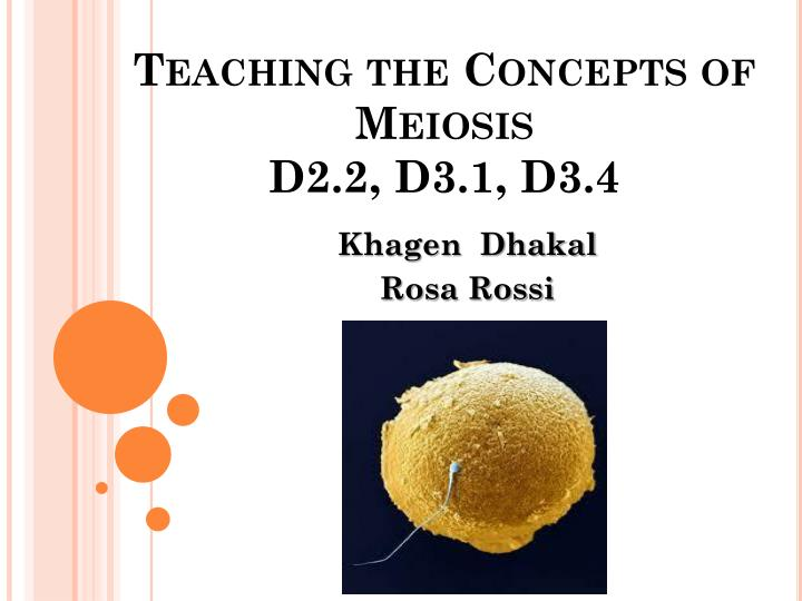 teaching the concepts of meiosis d2 2 d3 1 d3 4 n.