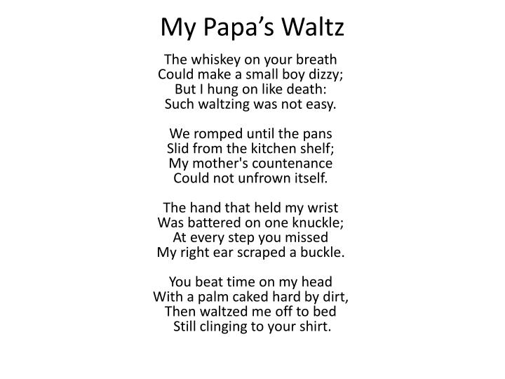 those winter sundays and my papas English essays: comparing those winter sundays to my papa's waltz.