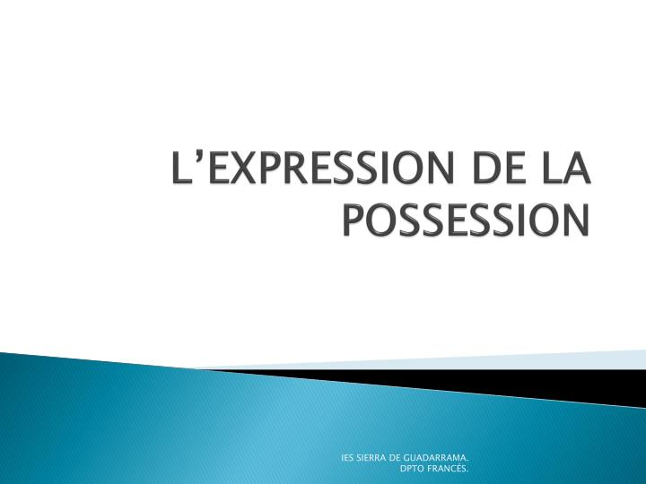 l expression de la possession n.