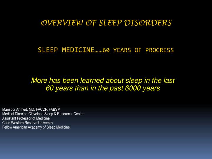 overview of sleep disorders sleep medicine 60 years of progress n.