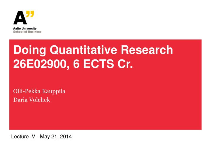 doing quantitative research 26e02900 6 ects cr n.