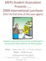 meps student association presents 2009 international luncheon yes its that time of the year again