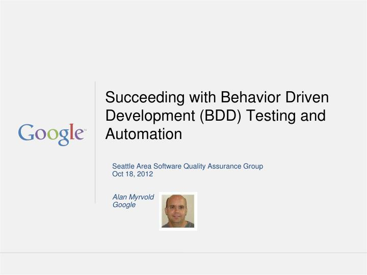 succeeding with behavior driven development bdd testing and automation n.