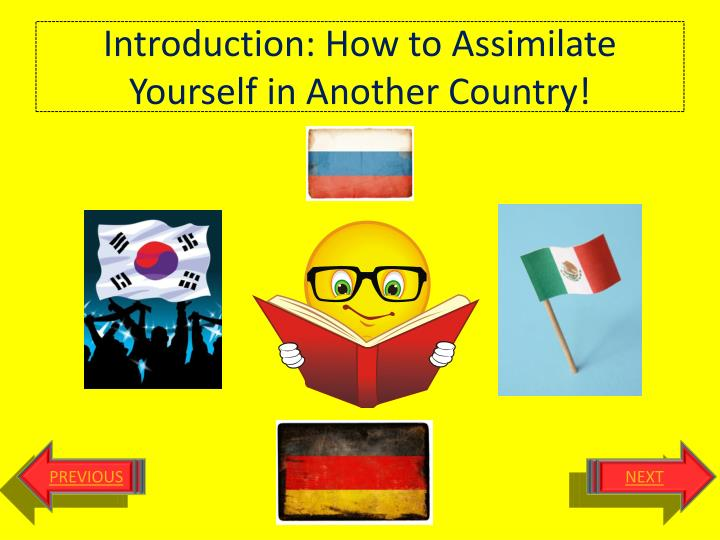 introduction how to assimilate yourself in a nother country n.