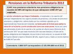 pensiones en la reforma tributaria 20121