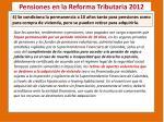 pensiones en la reforma tributaria 20123