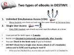two types of ebooks in destiny