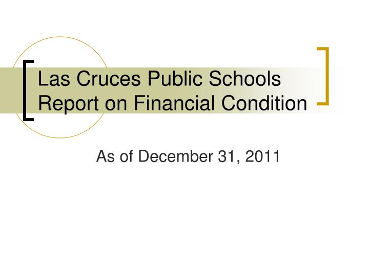 las cruces public schools report on financial condition n.