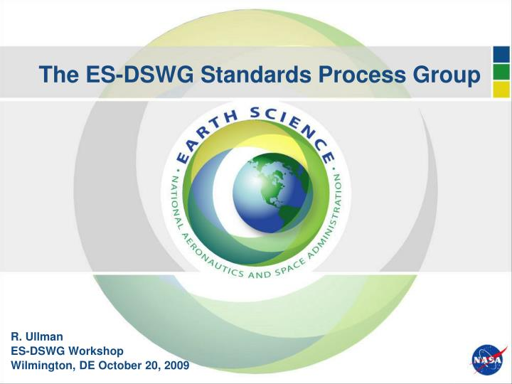 the es dswg standards process group n.