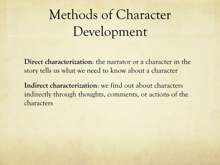 Methods of character development