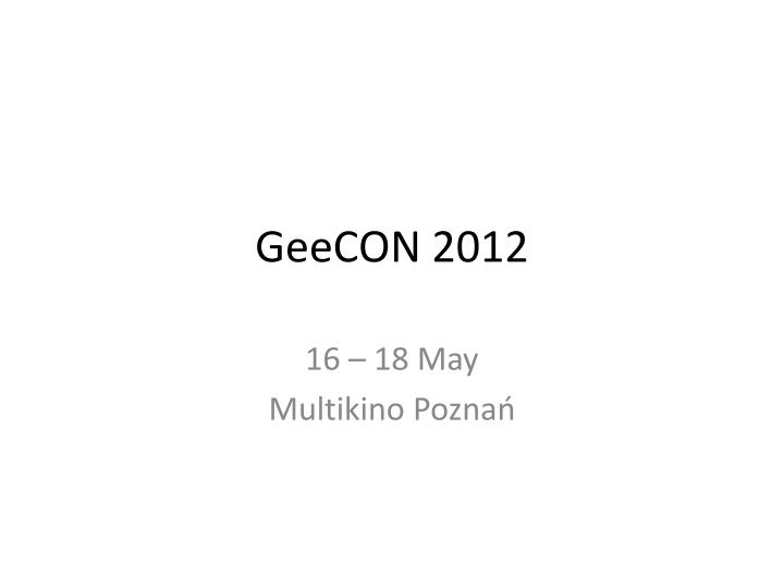 geecon 2012 n.