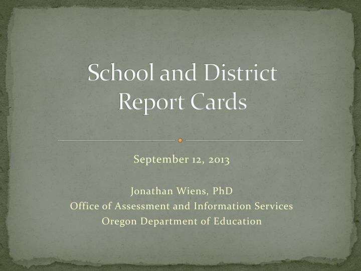 school and district report cards n.