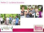 atelier 2 la danse cossaise