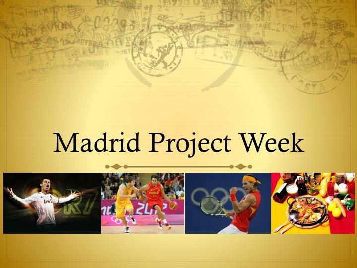 madrid project week n.