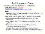 tool status and plans