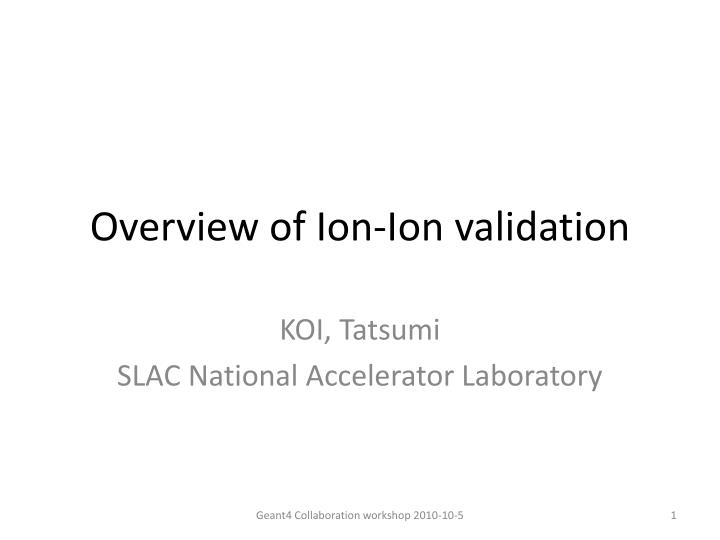 overview of ion ion validation n.
