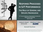 response processes in sjt performance the role of general and specific knowledge1