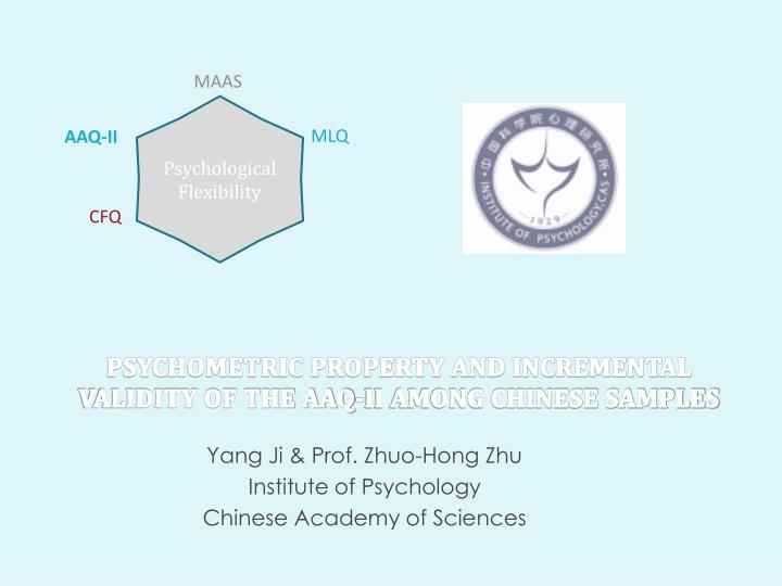 psychometric property and incremental validity of the aaq ii among chinese samples n.