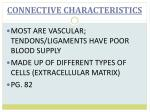 connective characteristics
