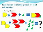 introduction to skeletogenesis or coral calcification3