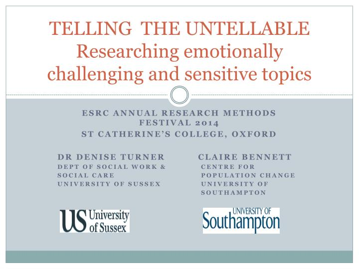 telling the untellable researching emotionally challenging and sensitive topics n.