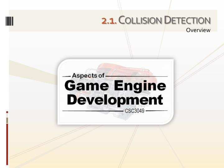 2 1 collision detection n.