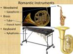 romantic instruments
