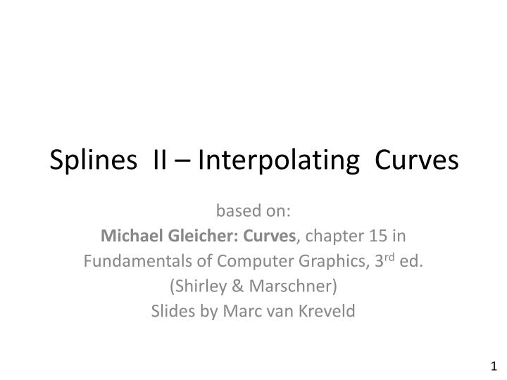 splines ii interpolating curves n.