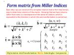 form matrix from miller indices