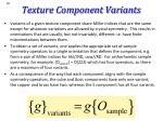 texture component variants