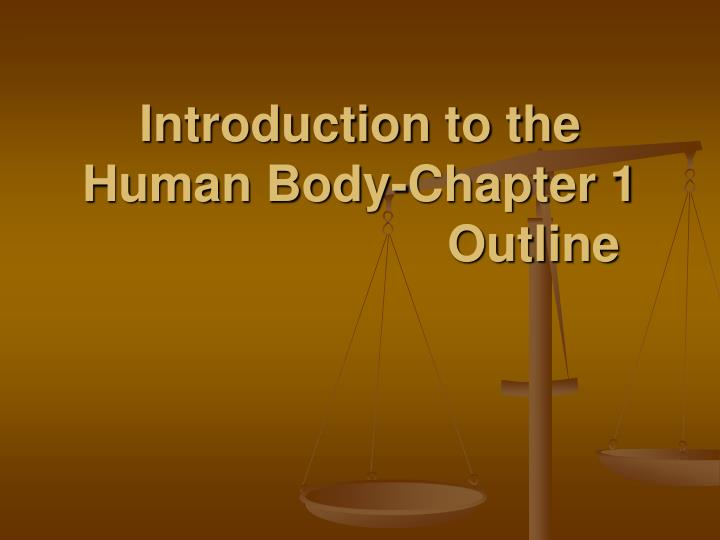 introduction to the human body chapter 1 outline n.