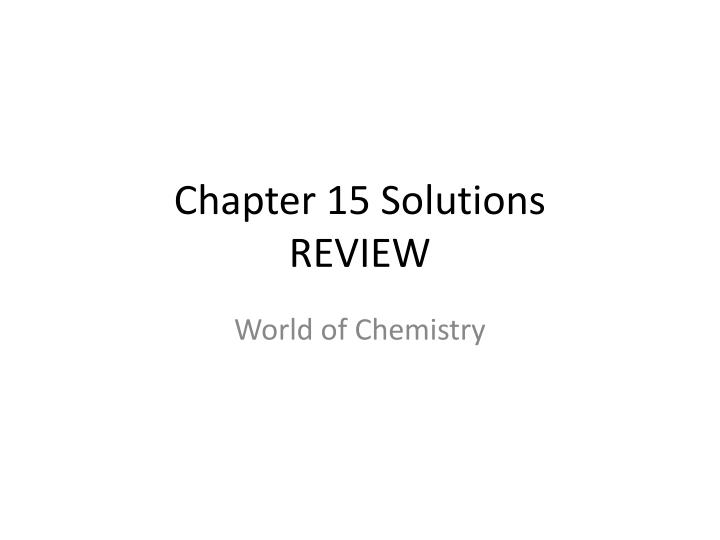 chapter 15 solutions review n.