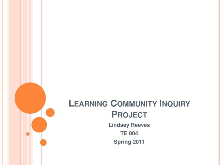 learning community inquiry project n.