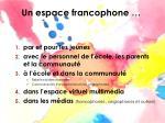 un espace francophone