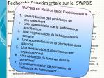 recherche experimentale sur le swpbis