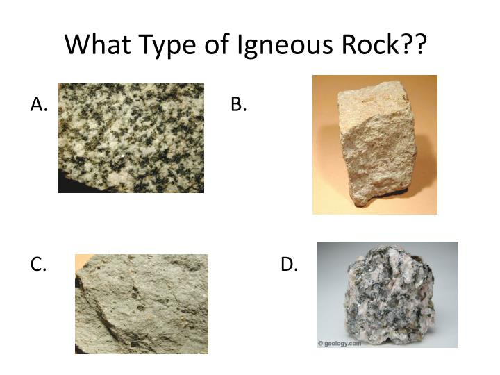 What Type of Igneous Rock??