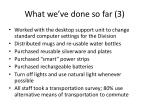 what we ve done so far 3