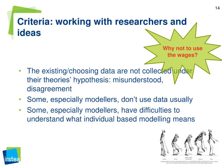Criteria: working with researchers and ideas