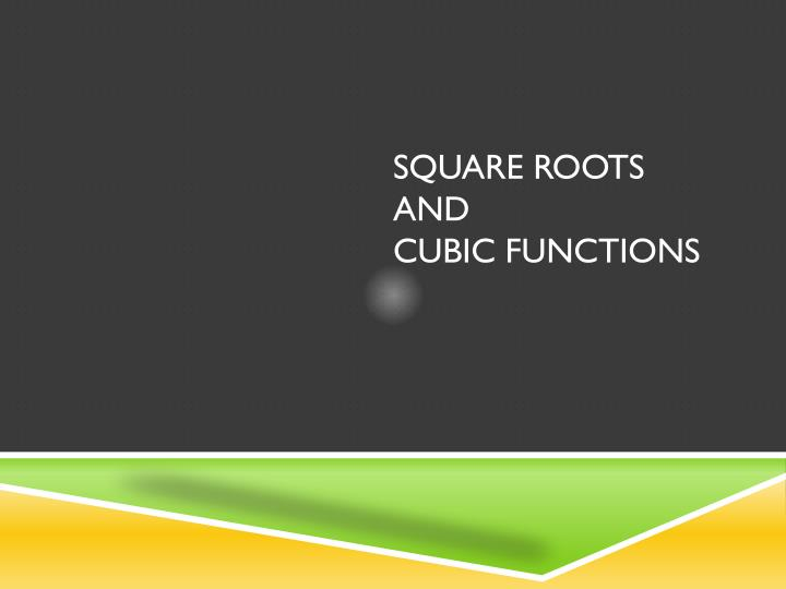 square roots and cubic functions n.