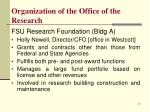 organization of the office of the research6