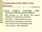 organization of the office of the research7