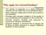 why apply for external funding