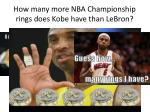 how many more nba championship rings does kobe have than lebron