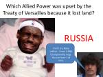 which allied power was upset by the treaty of versailles because it lost land