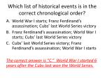 which list of historical events is in the correct chronological order