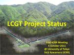 lcgt project status