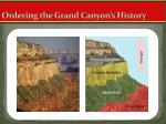 ordering the grand canyon s history