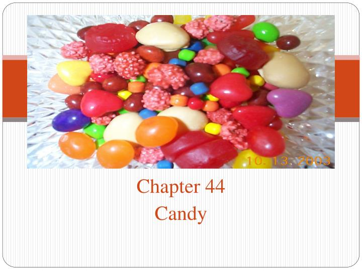 chapter 44 candy n.