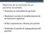 objetivos de la movilizaci n en paciente encamado