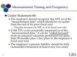 measurement timing and frequency